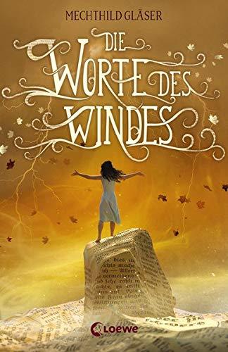 Buchseite und Rezensionen zu 'Die Worte des Windes: Fantasy-Roman' von Mechthild Gläser