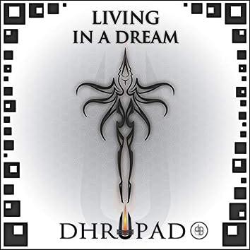Living In A Dream