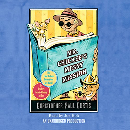 Mr. Chickee's Messy Mission audiobook cover art