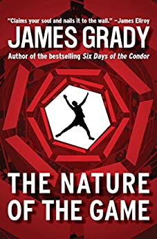 The Nature of the Game by [James Grady]