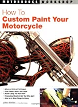 How to Custom Paint Your Motorcycle (Motorbooks Workshop)