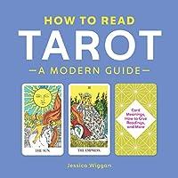 How to Read Tarot: A Modern Guide