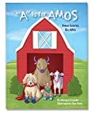 A is for Amos: Amos Learns His ABCs