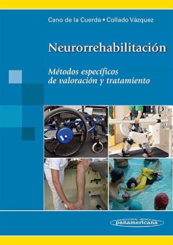 Neurorrehabilitacion (incluye version digital): Métodos específicos de valoración y tratamiento