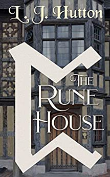 The Rune House by [L. J. Hutton]