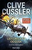 Geheimakte Odessa: Ein Dirk-Pitt-Roman (Die Dirk-Pitt-Abenteuer, Band 24) - Clive Cussler