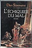 L'echiquier du mal 2 - France loisirs - 01/01/2000