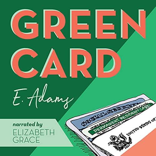 Green Card Audiobook By Elizabeth Adams cover art