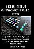 iOS 13.1 & iPhone11 & 11 Pro