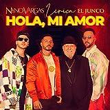 Hola, mi amor (feat. Lérica, Junco)