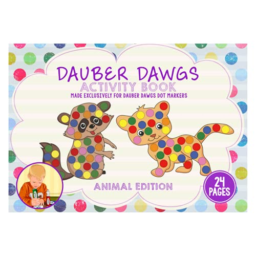Cameron Frank Animal Edition Dauber Dawgs Toddler�s Activity Sheets - 24 Kids� Creativity Activity Pages - Coloring Book Made Exclusively For Dauber Dawgs Dot Markers - With Free PDF Book Download