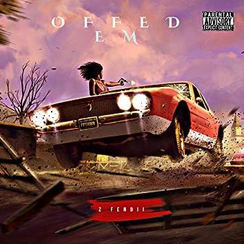 Offed Em