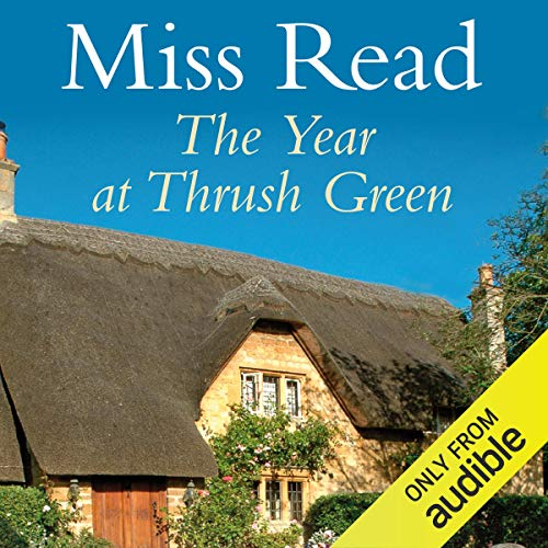 The Year at Thrush Green audiobook cover art