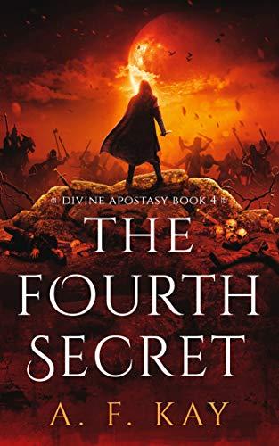 The Fourth Secret: A Fantasy LitRPG Adventure (Divine Apostasy Book 4)
