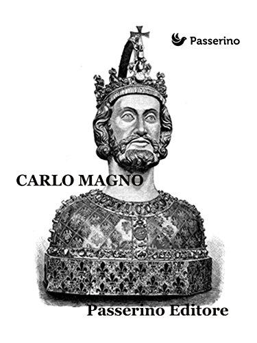 Carlo Magno (Italian Edition)