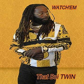 Watch'em
