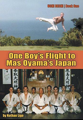 One Boy's Flight to Mas Oyama's Japan: UCHI DESHI - Book One (English Edition)