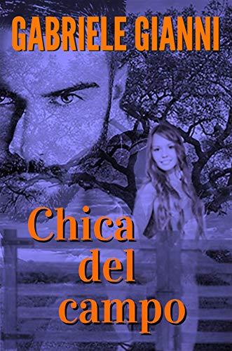 Chica del campo (Spanish Edition)