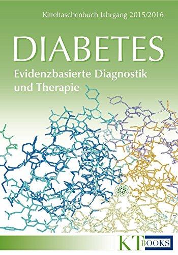Diabetes: Evidenzbasierte Diagnostik und Therapie (Kitteltaschenbuch Jahrgang 2015/2016)