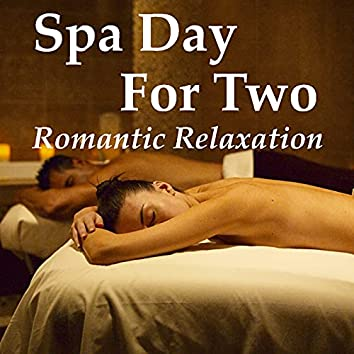 Spa Day For Two Romantic Relaxation