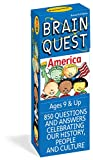 850 Miscellaneous - Brain Quest America: 850 Questions and Answers to Challenge the Mind. Teacher-approved! (Brain Quest Decks)