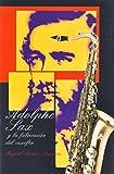 ASENSIO SEGARRA M. - Adolphe Sax y la fabricacion del Saxofon