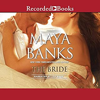 The Bride                   Written by:                                                                                                                                 Maya Banks                               Narrated by:                                                                                                                                 Lily Bask                      Length: 5 hrs and 9 mins     Not rated yet     Overall 0.0