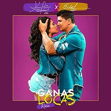 Ganas Locas (Remix)