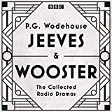 Jeeves & Wooster: The Collected Radio Dramas
