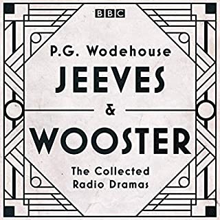 Jeeves & Wooster: The Collected Radio Dramas     The Collected Radio Dramas              By:                                                                                                                                 P.G. Wodehouse                               Narrated by:                                                                                                                                 full cast,                                                                                        Michael Hordern,                                                                                        Richard Briers                      Length: 17 hrs and 56 mins     16 ratings     Overall 4.6