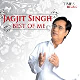 Jagjit Singh - Best of Me