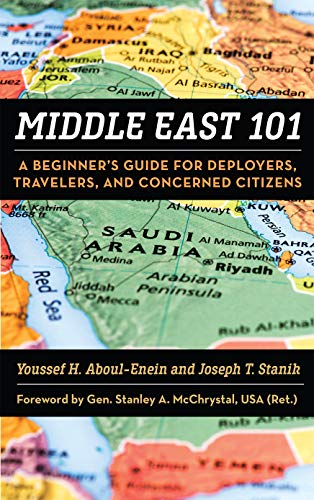 Middle East 101: A Beginner's Guide for Deployers Travelers and Concerned Citizens