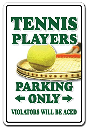 "TENNIS PLAYER Sign parking shoes ball racket team lessons instructor court | Indoor/Outdoor | 12"" Tall Plastic Sign"