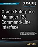 [(Oracle Enterprise Manager 12c Command-Line Interface)] [By (author) Kellyn Pot'vin ] published on (November, 2014)