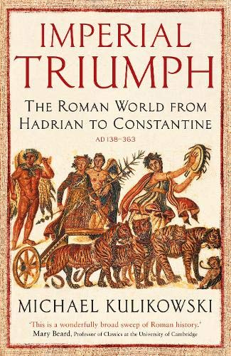 Imperial Triumph (The Profile History of the Ancient World Series)