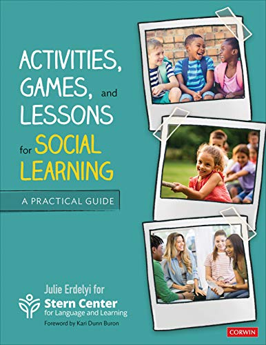 Compare Textbook Prices for Activities, Games, and Lessons for Social Learning: A Practical Guide 1 Edition ISBN 9781544362458 by Stern Center for Language and Learning