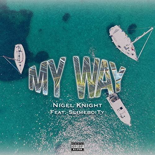 Nigel Knight feat. SLIMEBOITY