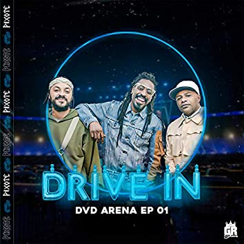 Drive In: Dvd Arena, Ep. 01 (Ao Vivo)
