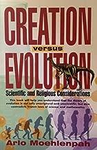 Creation Versus Evolution: Scientific and Religious Considerations