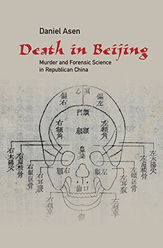 Death In Beijing Murder And Forensic Science In Republican China Science In History Kindle Edition By Asen Daniel Politics Social Sciences Kindle Ebooks Amazon Com