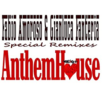 Anthem House (Special Remixes)