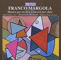 MUSICA PER ARCHI E COCERTI PER OBOE