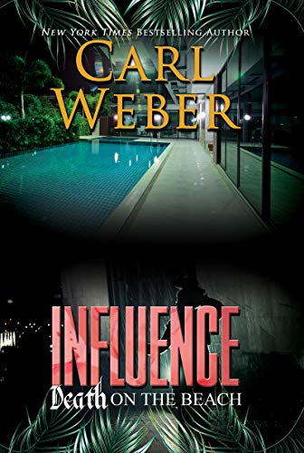 Influence: Death on the Beach: An Influence Novel