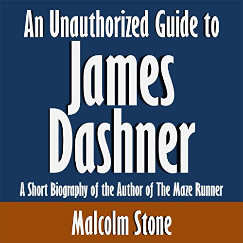 An Unauthorized Guide to James Dashner audiobook cover art