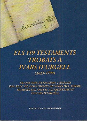 Els 159 Testaments Trobats A Ivars D
