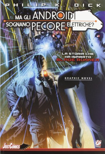 Blade Runner. Ma gli androidi sognano pecore elettriche?: 1