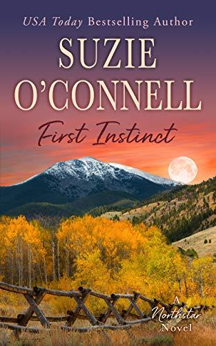 First Instinct (Northstar Book 1) (English Edition)