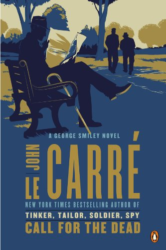 Call for the Dead: A George Smiley Novel (George Smiley Novels Book 1) (English Edition)
