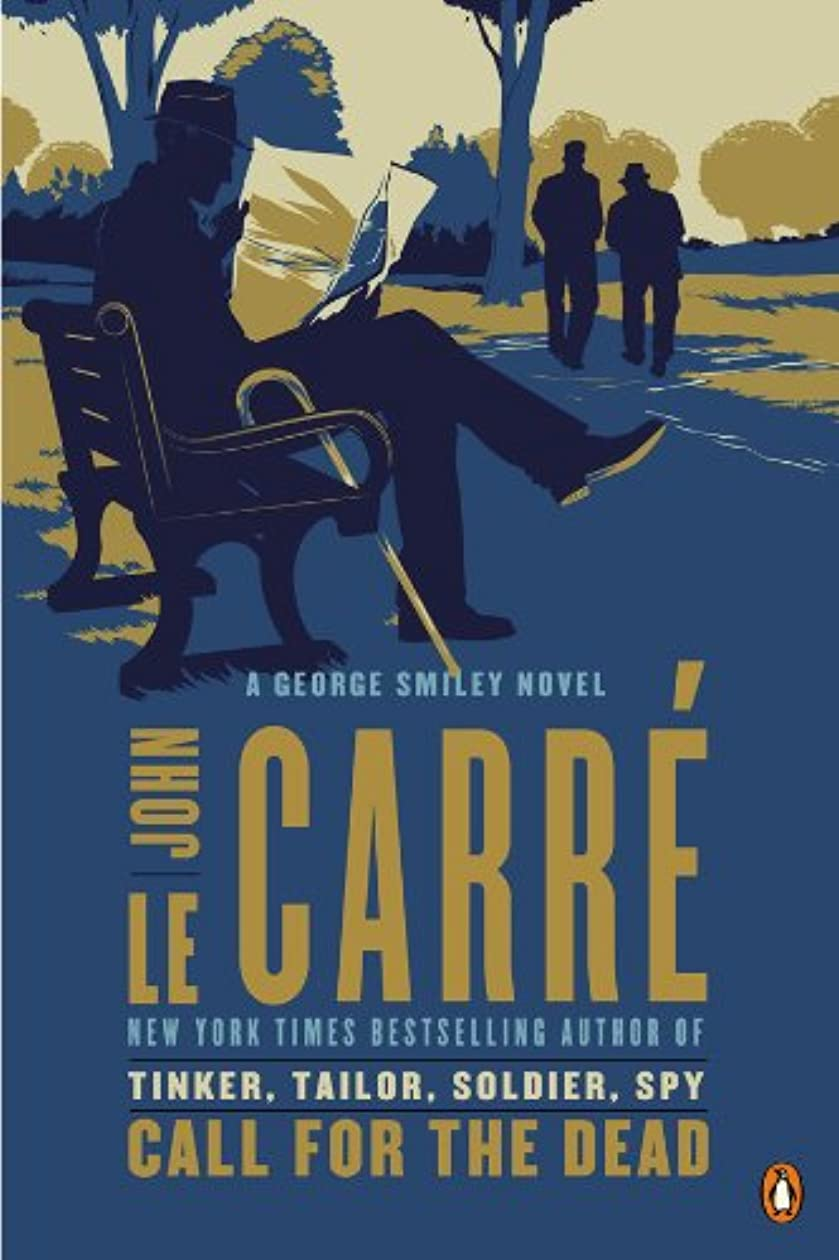 効能あるラベこしょうCall for the Dead: A George Smiley Novel (George Smiley Novels Book 1) (English Edition)