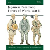 Japanese Paratroop Forces of World War II (Elite Book 127) (English Edition)